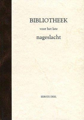 Bibliotheek voor het late nageslacht (3 delen) | div. auteurs