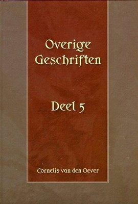 Overige Geschriften (5) | ds. C. van den Oever