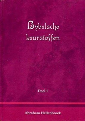 Bybelsche keurstoffen | Abraham Hellenbroek