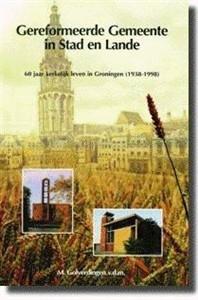 Groningen: Gereformeerde Gemeente in Stad en Land