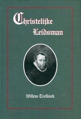 Christelijke Leidsman | Willem Teellinck