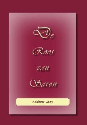 De Roos van Saron | Andrew Gray