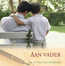Aan vader | ds. P. van Ruitenburg