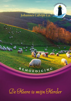 De Heere is mijn Herder | Johannes Calvijn e.a.