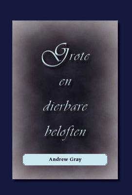 Grote en dierbare beloften | Andrew Gray