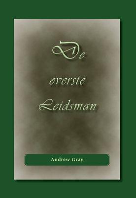 De overste Leidsman | Andrew Gray