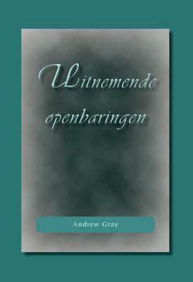 Uitnemende openbaringen | Andrew Gray