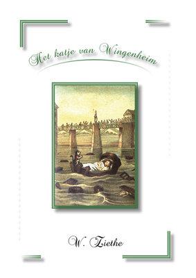 Het katje van Wingenheim | W. Ziethe