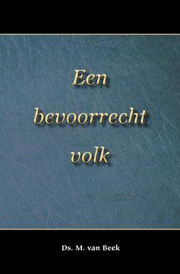 Een bevoorrecht volk | ds. M. van Beek