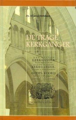 De trage kerkganger | Jeremias Hollebeek
