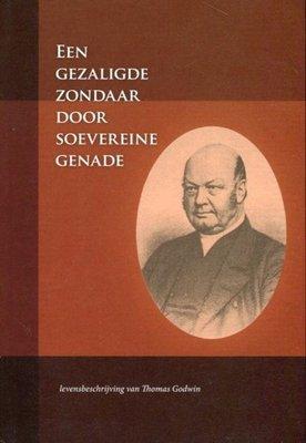 Een gezaligde zondaar door soevereine genade | Thomas Goodwin
