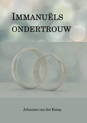 Immanuels ondertrouw | Johannes van der Kemp