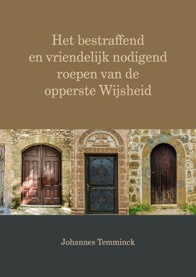 Het nodigend roepen van de Opperste wijsheid | Johan Temmink