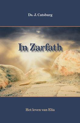 In Zarfath (uit het leven van ELia) | ds. J. Catsburg