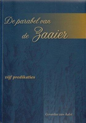 De parabel van de zaaier | Gerardus van Aalst