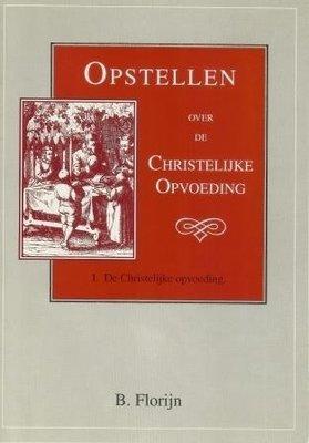 De christelijke opvoeding - complete set 14 delen met register