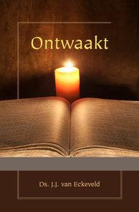 Ontwaakt | ds. J.J. van Eckeveld
