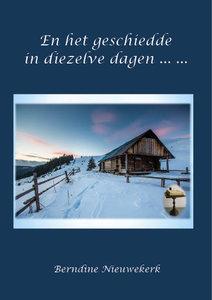 En het geschiedde in diezelve dagen | Berndine Nieuwekerk