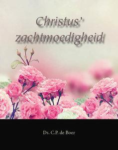 Christus' zachtmoedigheid | ds. C.P. de Boer