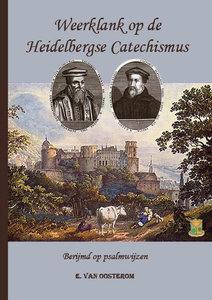 Weerklank op de Heidelbergse Catechismus   E. van Oosterom