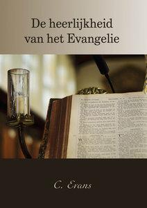 De heerlijkheid van het Evangelie | C. Evans