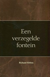 Richard Sibbes | Een verzegelde fontein
