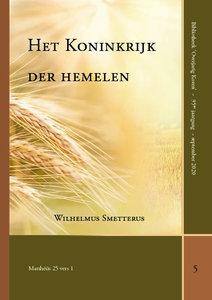 Het Koninkrijk der hemelen | WIlhelmus Smetterus