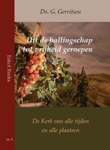 Uit de ballingschap tot vrijheid geroepen | ds. G. Gerritsen