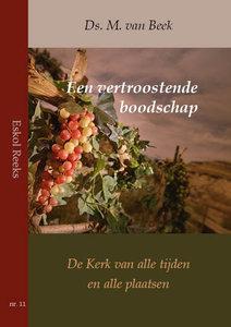Een vertroostende boodschap | ds. M. van Beek