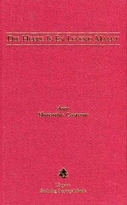 Die Heere is en levend maakt - Florentius Costerus
