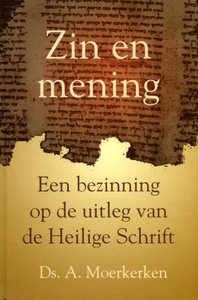 Zin en mening | ds. A. Moerkerken
