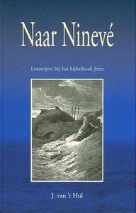 Naar Nineve | J. van 't Hul