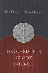 Des christens groot interest   William Guthrie