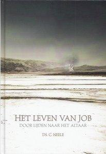 Het leven van Job | ds. C. Neele