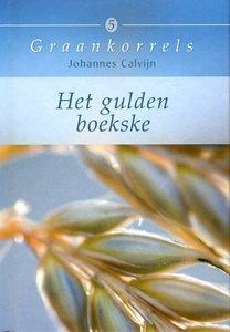 Het gulden boekske | Johannes Calvijn