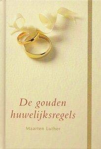 De gouden huwelijksregels   Maarten Luther