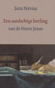 Sara Nevius (1632-1706) - Een aandachtige leerling van de Heere Jezus