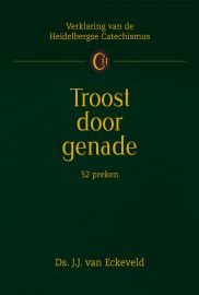 Troost door genade | ds. J.J. van Eckeveld