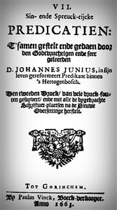 Johannes Junius | VII Sin- en Spreuckrijcke predicatien
