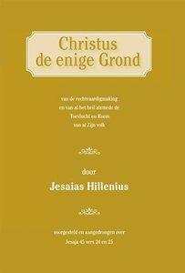 Jesaias Hillenius | Christus de enige Grond