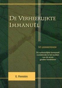 De verheerlijkte Immanuel | ds. E. Fransen
