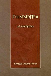 Feeststoffen   Cornelis van den Oever
