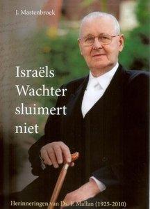 Israels Wachter sluimert niet