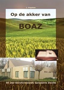 Zwolle: Op de akker van Boaz
