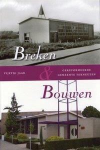 Terneuzen: Breken & Bouwen