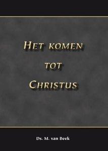 Het komen tot Christus | ds. M. van Beek