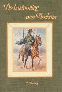 De bestorming van Arnhem | L. Penning