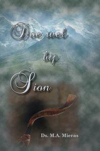 Doe wel bij Sion