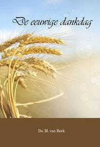 De eeuwige dankdag | ds. M. van Beek