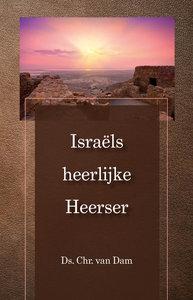 Israels heerlijke Heerser